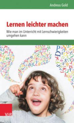 Lernen leichter machen, Andreas Gold