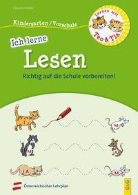 Lernen mit Teo und Tia - Ich lerne Lesen - Kindergarten/Vorschule - Claudia Haider  