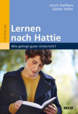 Lernen nach Hattie, Dieter Höfer, Ulrich Steffens