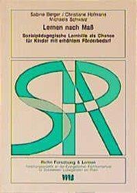 Lernen nach Mass, Sabine Berger, Christiane Hofmann, Michaela Schwarz