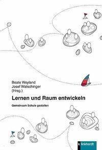 Lernen und Raum entwickeln