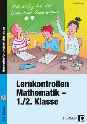 Lernkontrollen Mathematik - 1./2. Klasse, m. CD-ROM, Marco Bettner