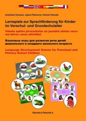 Lernspiele zur Sprachförderung für Kinder im Vorschul- und Grundschulalter, Anneliese Hoenack, Jelena Platonova, Victoria Viererbe