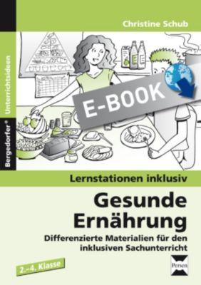 Lernstationen inklusiv: Gesunde Ernährung, Christine Schub