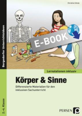 Lernstationen inklusiv: Körper & Sinne, Christine Schub