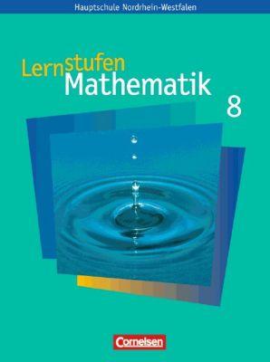 Lernstufen Mathematik, Ausgabe Nordrhein-Westfalen, Neue Kernlehrpläne: 8. Schuljahr, Schülerbuch