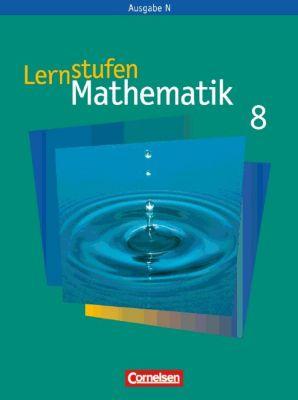 Lernstufen Mathematik, Neue Ausgabe N: 8. Schuljahr, Schülerbuch
