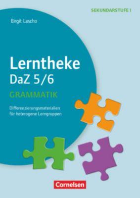 Lerntheke DaZ 5/6: Grammatik - Birgit Lascho |