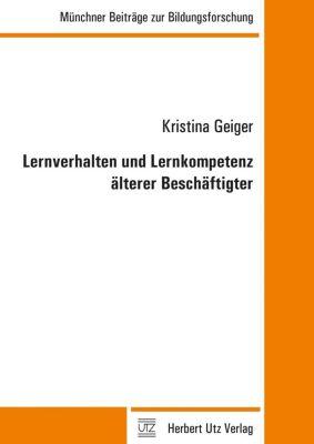 Lernverhalten und Lernkompetenz älterer Beschäftigter - Kristina Geiger pdf epub
