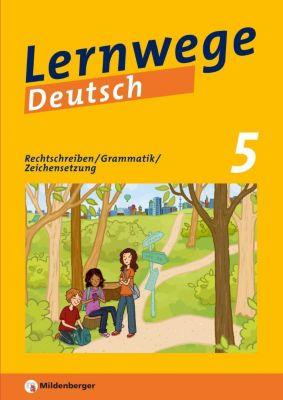 Lernwege Deutsch, 5. Schuljahr - Rechtschreiben / Grammatik / Zeichensetzung, Jasmin Merz-Grötsch, Ute Fenske, Fabian Grötsch, Bernd Kinzl