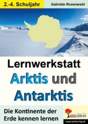 Lernwerkstatt ARKTIS & ANTARKTIS / Grundschule, Gabriela Rosenwald