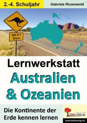 Lernwerkstatt AUSTRALIEN & OZEANIEN, Gabriela Rosenwald