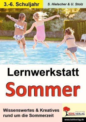 Lernwerkstatt Den Sommer kennen lernen, Ulrike Stolz, Sylvia Hielscher