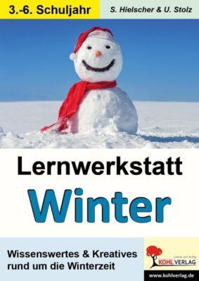 Lernwerkstatt Den Winter kennen lernen, Sylvia Hielscher