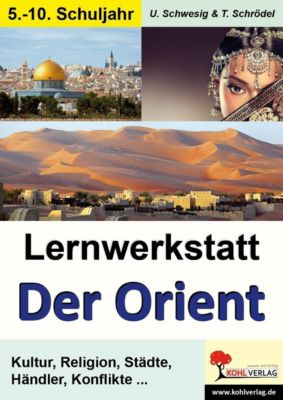 Lernwerkstatt Der Orient, Uwe Schwesig
