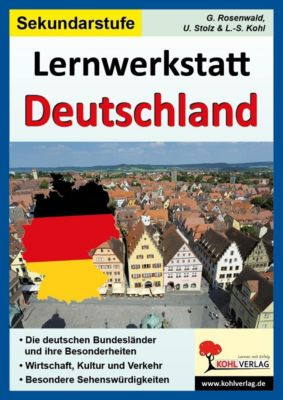 Lernwerkstatt Deutschland, Sekundarstufe 1, Gabriela Rosenwald, Ulrike Stolz, Lynn-Sven Kohl