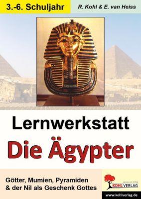 Lernwerkstatt Die Ägypter, Rüdiger Kohl, Erich van Heiss