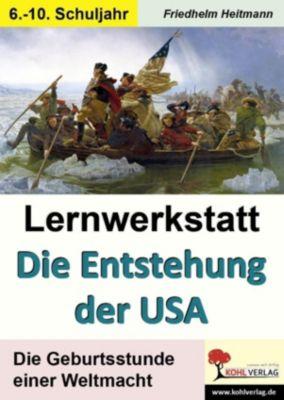 Lernwerkstatt Die Entstehung der USA, Friedhelm Heitmann