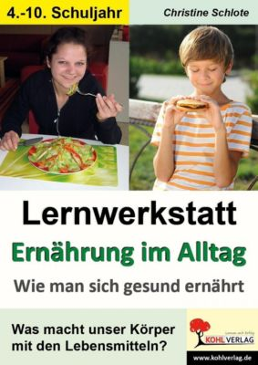 Lernwerkstatt Ernährung im Alltag, Christine Schlote