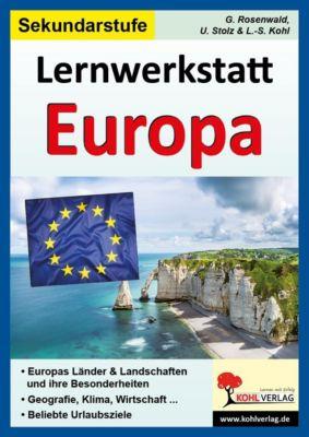 Lernwerkstatt Europa, Sekundarstufe 1, Gabriela Rosenwald, Ulrike Stolz, Lynn-Sven Kohl