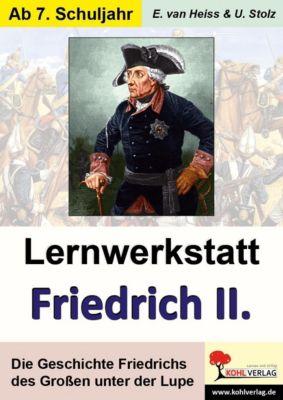 Lernwerkstatt Friedrich der Grosse, Ulrike Stolz, Erich van Heiss