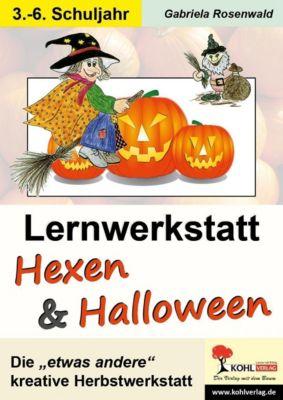 Lernwerkstatt Hexen und Halloween, Gabriela Rosenwald