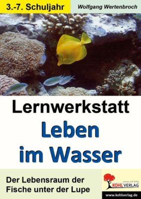 Lernwerkstatt Leben im Wasser, Wolfgang Wertenbroch