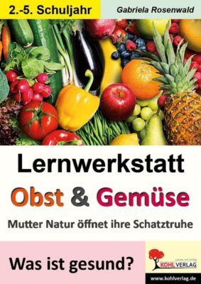 Lernwerkstatt Obst & Gemüse, Gabriela Rosenwald