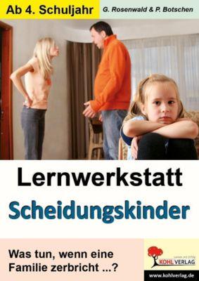 Lernwerkstatt Scheidungskinder, Gabriela Rosenwald, Peter Botschen