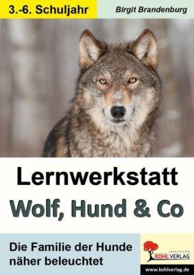 Lernwerkstatt Wolf, Hund & Co, Birgit Brandenburg