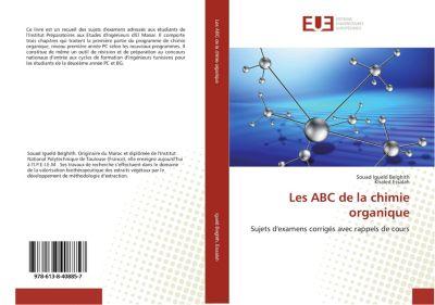 Les ABC de la chimie organique, Souad Igueld Belghith, Khaled Essalah
