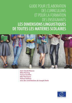 Les dimensions linguistiques de toutes les matières scolaires, Jean-Claude Beacco, Eike Thürmann, Francis Goullier, Mike Fleming, Helmut Vollmer