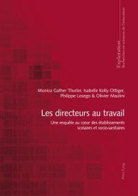 Les directeurs au travail, Monica Gather Thurler, Olivier Maulini, Isabelle Kolly Ottiger, Philippe Losego