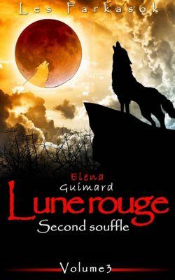Les Farkasok: Les Farkasok - Lune Rouge 3 : Second souffle, Elena Guimard