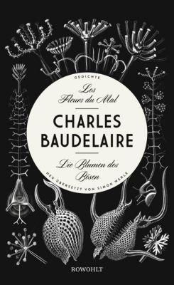 Les Fleurs du Mal - Die Blumen des Bösen, Charles Baudelaire