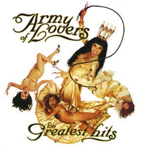 Les Greatest Hits, Army Of Lovers
