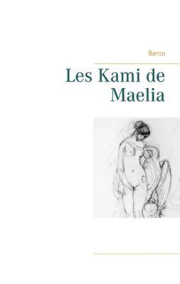 Les Kami de Maelia, Barco