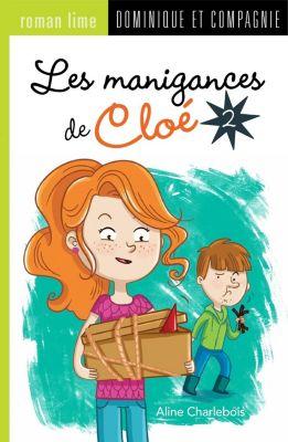 Les manigances de Cloé: Les manigances de Cloé 2, Aline Charlebois
