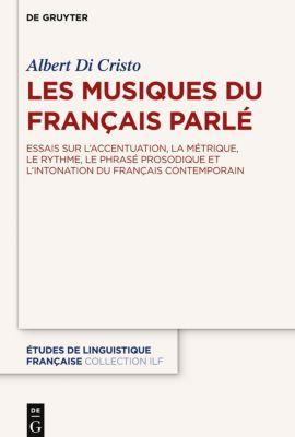 Les musiques du français parlé, Albert François Di Cristo