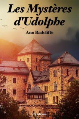 Les Mystères d'Udolphe (Version Intégrale revue et corrigée), Ann Radcliffe