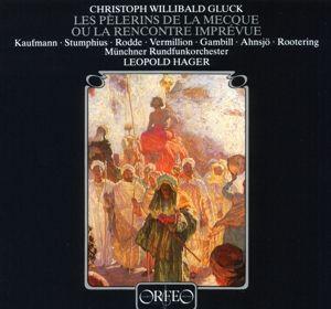 Les Pelerins De La Mecque-Opera Comique En 3 Actes, Gambill, Kaufmann, Hager, Mro