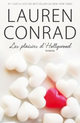 Les Plaisirs d'Hollywood: Les plaisirs d'Hollywood, Lauren Conrad