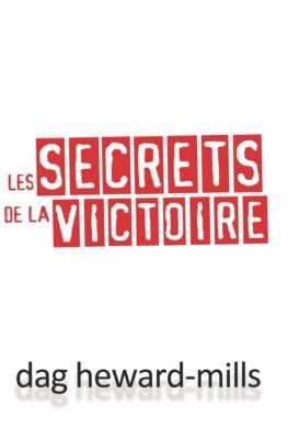 Les secrets de la victoire, Dag Heward-Mills