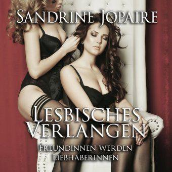 Lesbisches Verlangen, 1 Audio-CD, Sandrine Jopaire