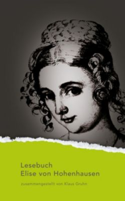 Lesebuch Elise von Hohenhausen - Elise von Hohenhausen |