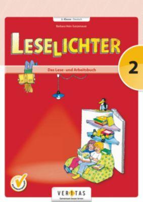 Leselichter 2. Klasse Deutsch - Das Lese- und Arbeitsbuch