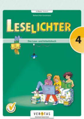 Leselichter - 4. Schuljahr - Das Lese- und Arbeitsbuch
