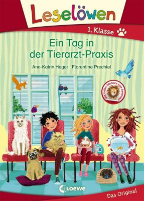 Leselöwen 1. Klasse - Ein Tag in der Tierarzt-Praxis, Ann-Katrin Heger