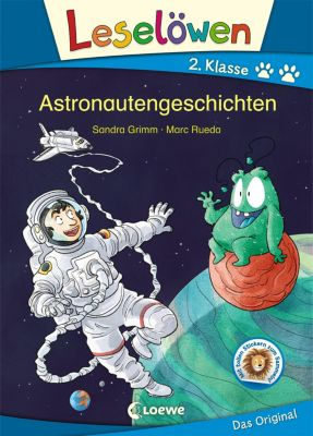 Leselöwen 2. Klasse - Astronautengeschichten, Sandra Grimm
