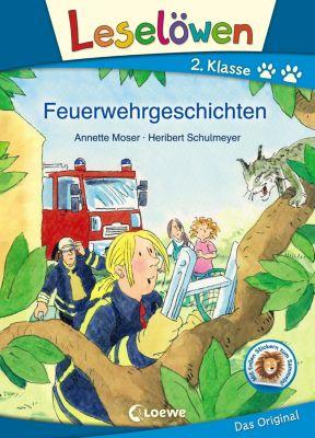 Leselöwen 2. Klasse - Feuerwehrgeschichten, Annette Moser